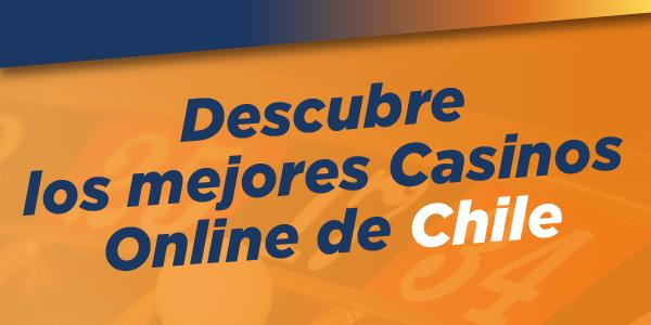 Mejores Casinos Online de Chile